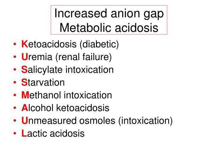Increased anion gap