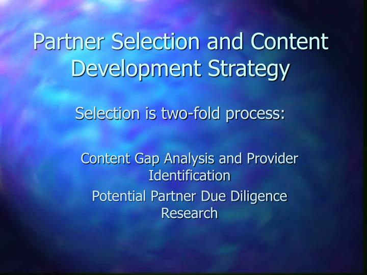 partner selection and content development strategy n.