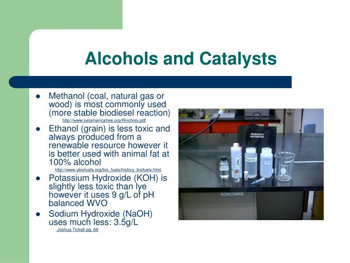 Alcohols and Catalysts
