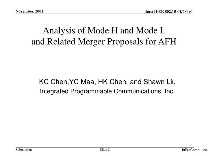 Analysis of mode h and mode l and related merger proposals for afh