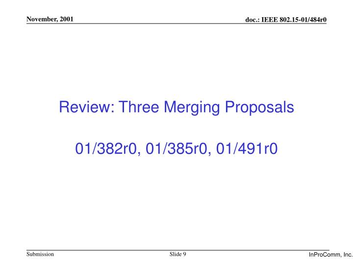 Review: Three Merging Proposals