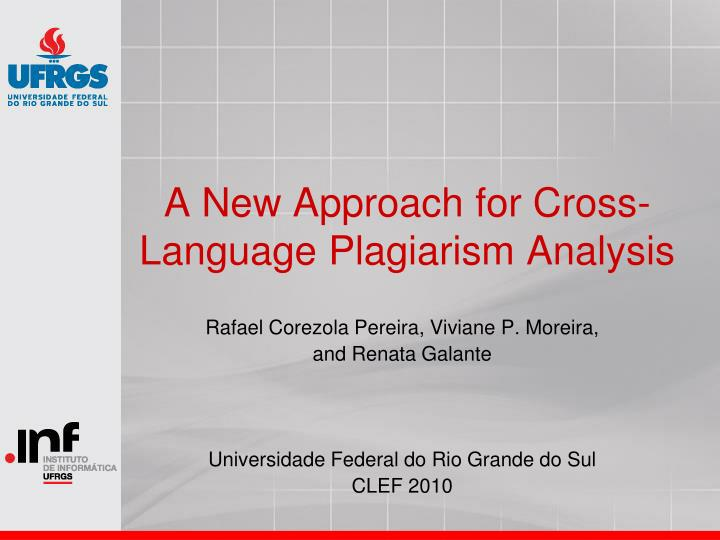 a new approach for cross language plagiarism analysis n.