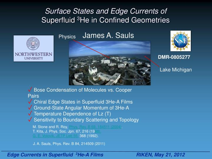 surface states and edge currents of superfluid 3 he in confined geometries n.