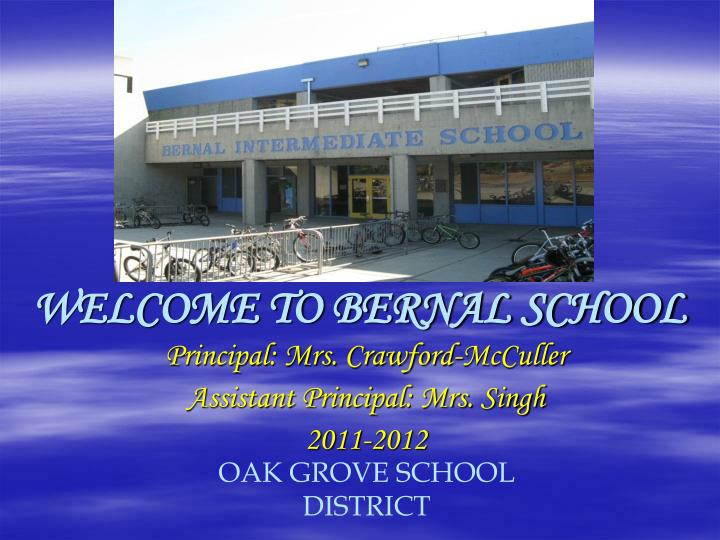 Ppt Welcome To Bernal School Powerpoint Presentation Id 3742358