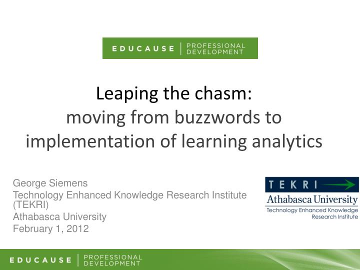 leaping the chasm moving from buzzwords to implementation of learning analytics