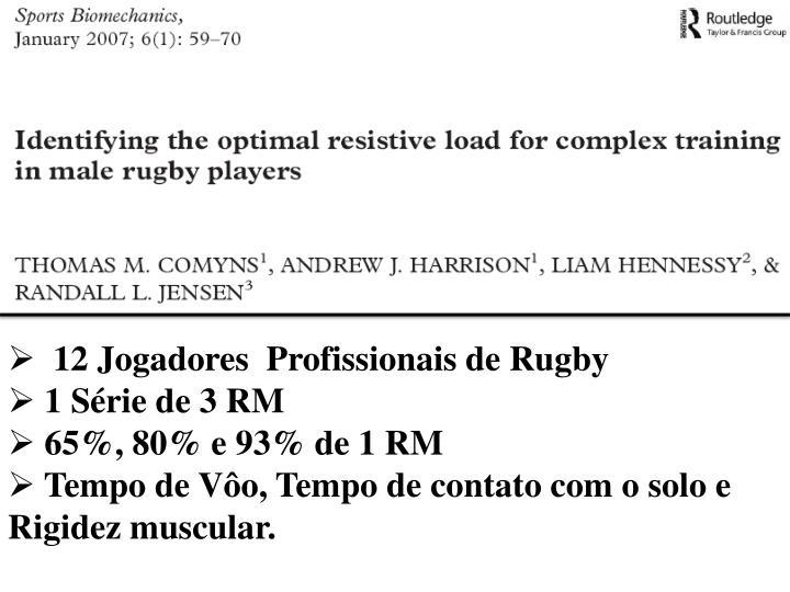 12 Jogadores  Profissionais de Rugby