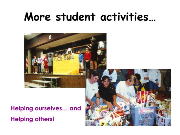 More student activities…