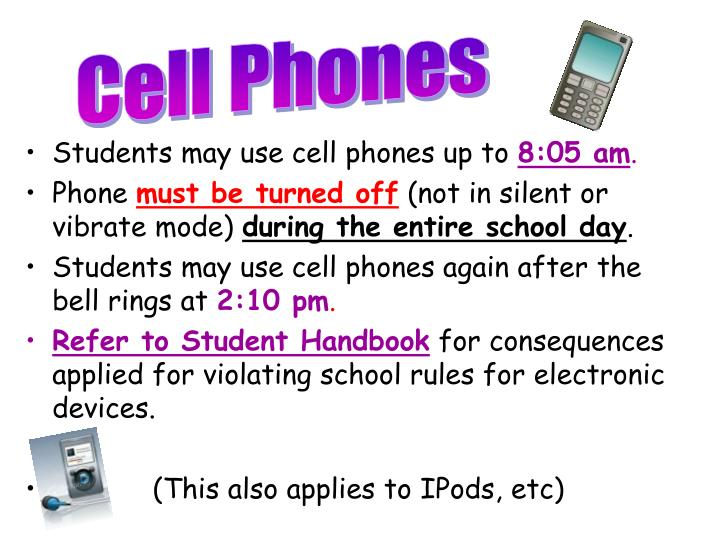 Students may use cell phones up to