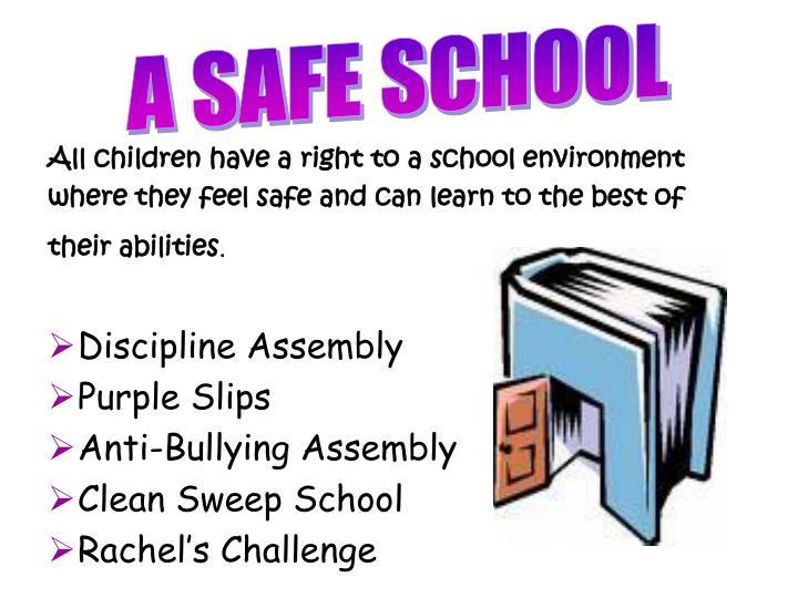 A SAFE SCHOOL