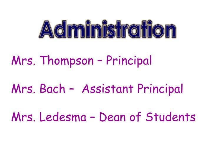 Mrs. Thompson – Principal