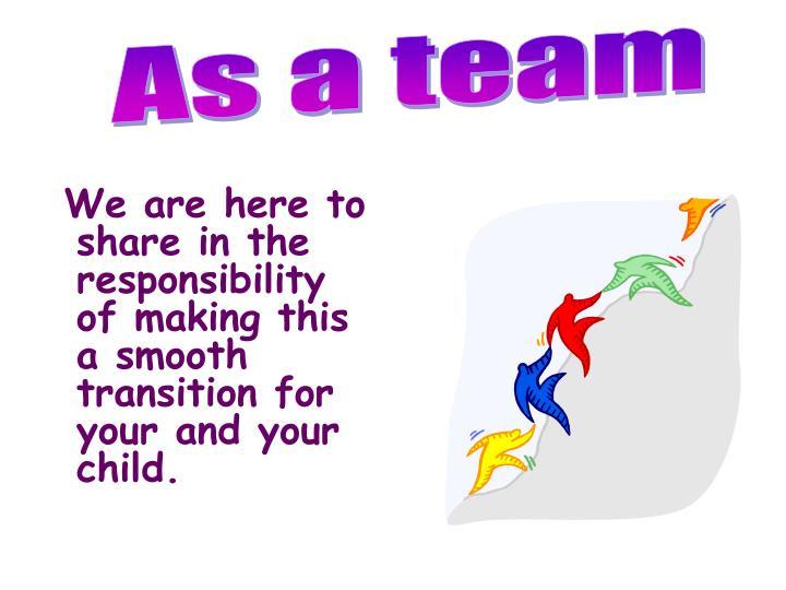 As a team