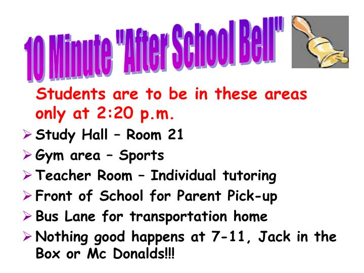 """10 Minute """"After School Bell"""""""