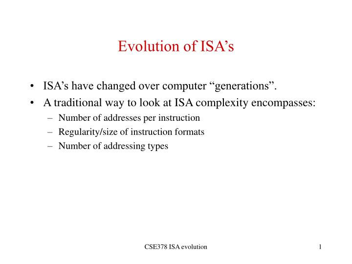 evolution of isa s n.