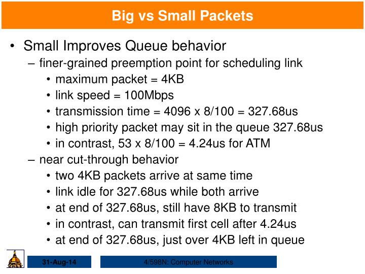 Big vs small packets