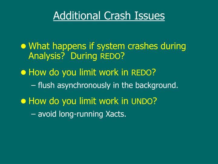 Additional Crash Issues