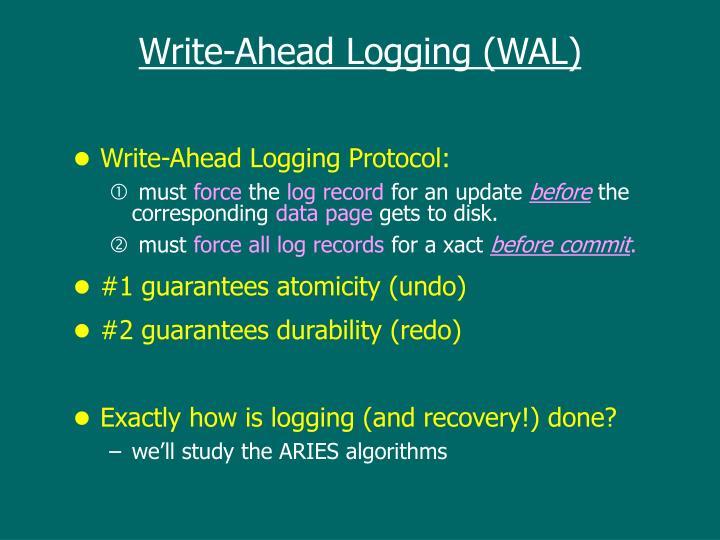Write-Ahead Logging (WAL)