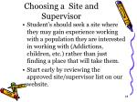 choosing a site and supervisor