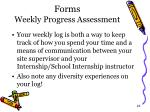 forms weekly progress assessment