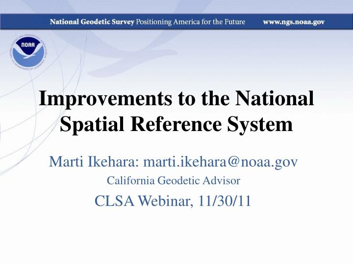Improvements to the national spatial reference system