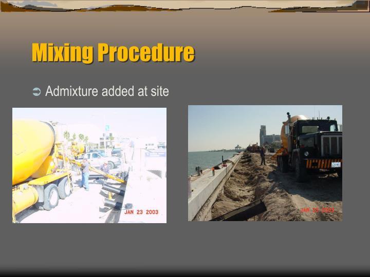 Mixing Procedure