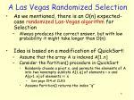a las vegas randomized selection