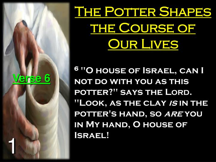 The Potter Shapes the Course of Our Lives
