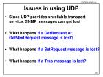 issues in using udp