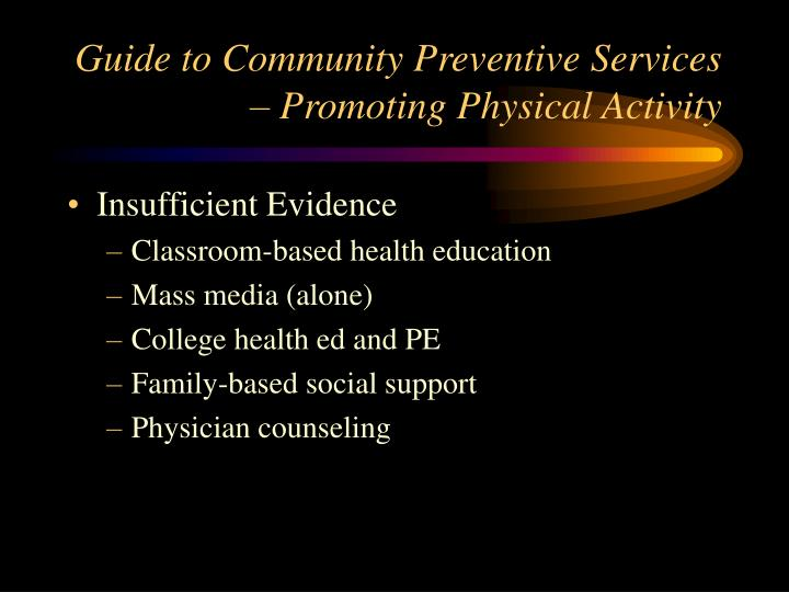 Guide to Community Preventive Services – Promoting Physical Activity