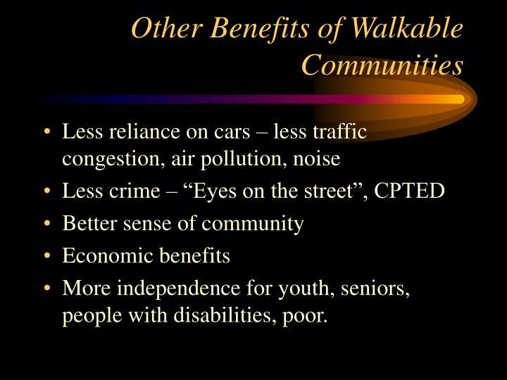 Other Benefits of Walkable Communities