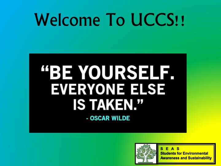 Welcome To UCCS!!