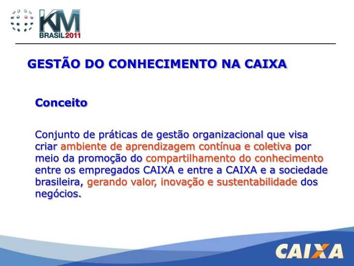 GESTÃO DO CONHECIMENTO NA CAIXA