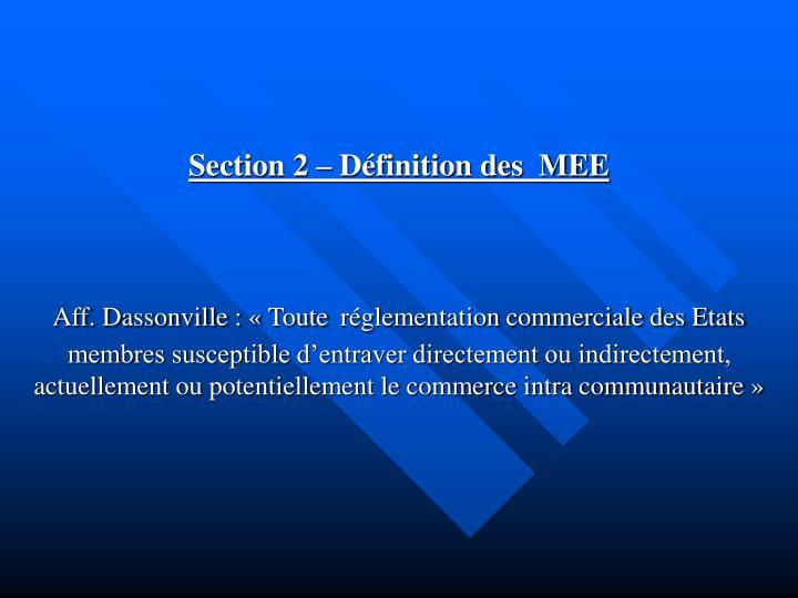 Section 2 – Définition des  MEE