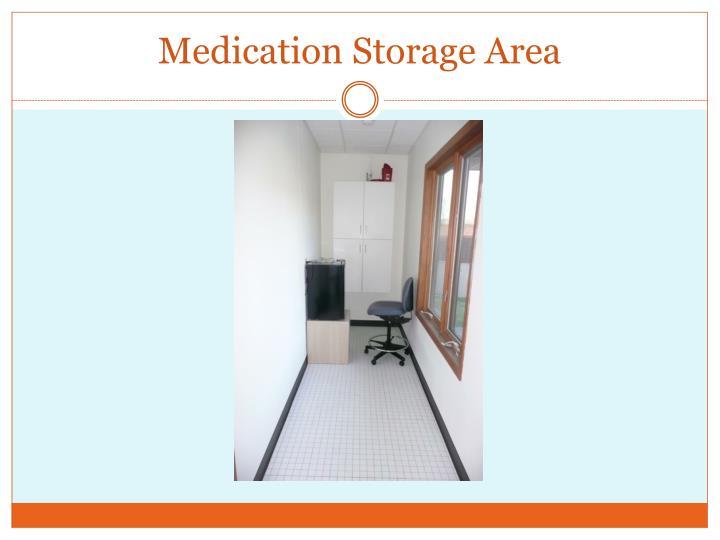 Medication Storage Area