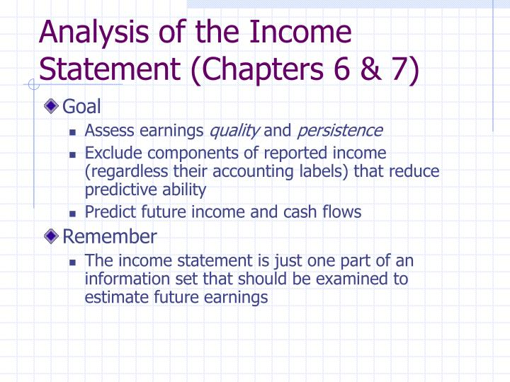 Analysis of the income statement chapters 6 7