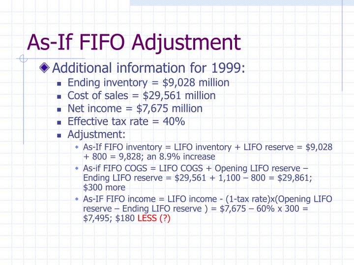 As-If FIFO Adjustment