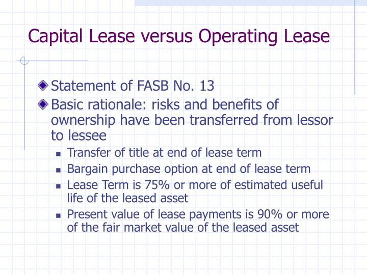 Capital Lease versus Operating Lease