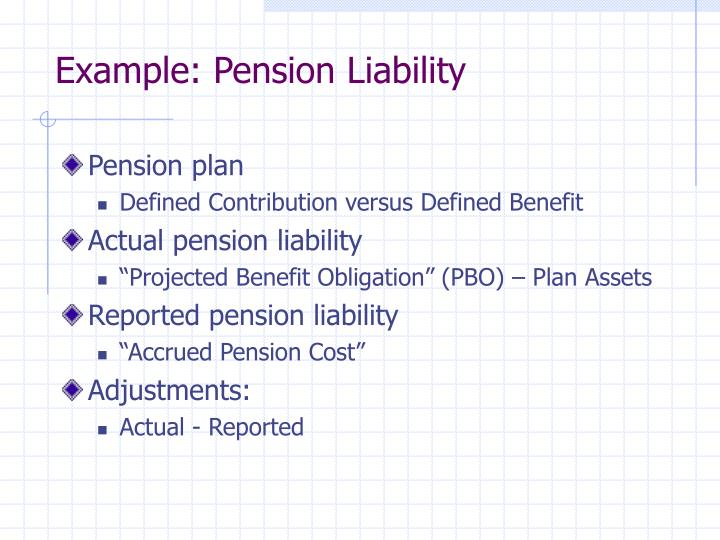 Example: Pension Liability