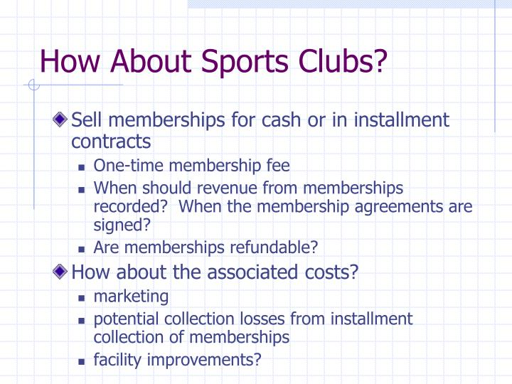 How About Sports Clubs?