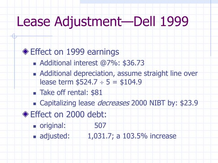 Lease Adjustment—Dell 1999