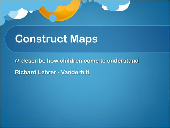 Construct Maps