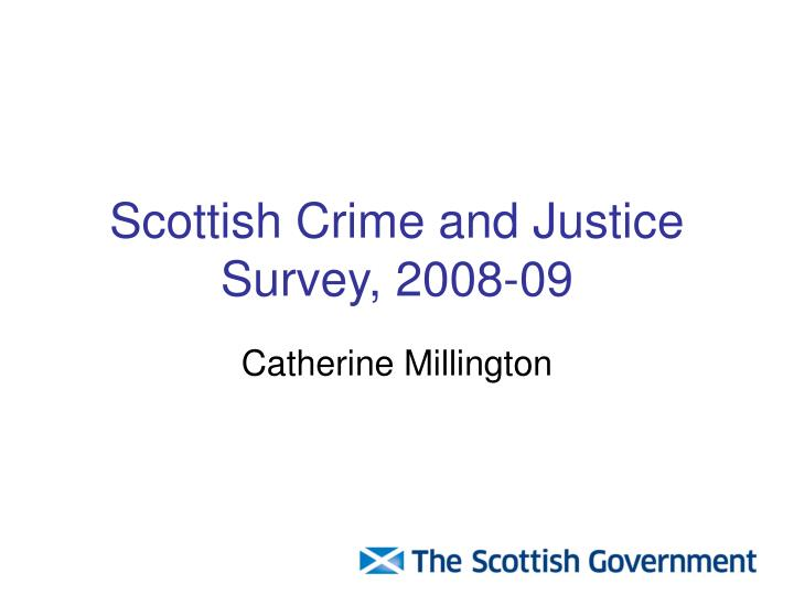 scottish crime and justice survey 2008 09