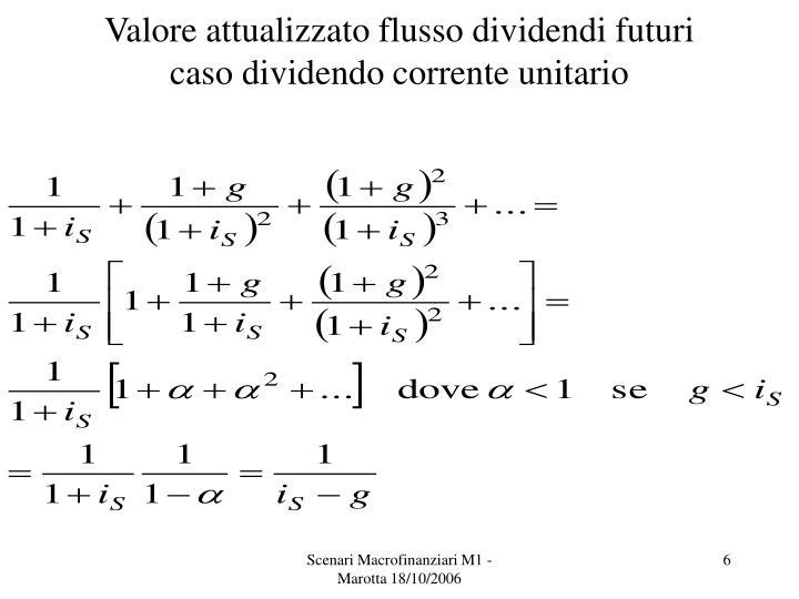 Valore attualizzato flusso dividendi futuri