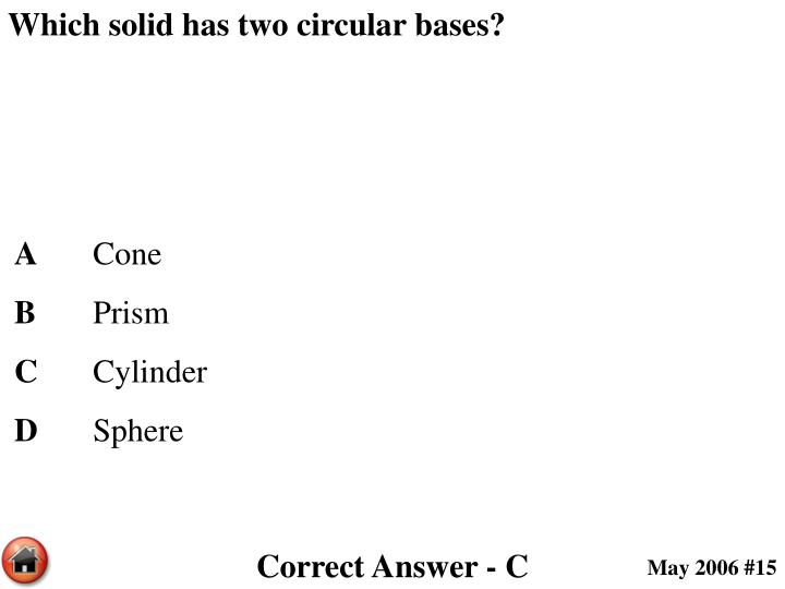 Which solid has two circular bases?