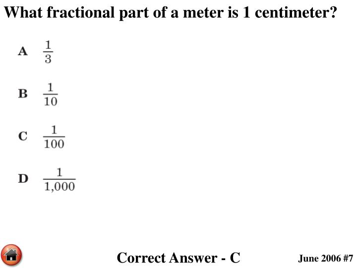 What fractional part of a meter is 1 centimeter?