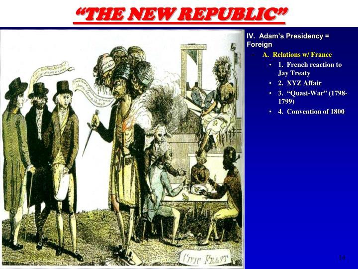 """""""THE NEW REPUBLIC"""""""