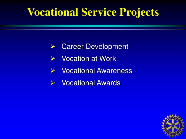 Vocational Service Projects