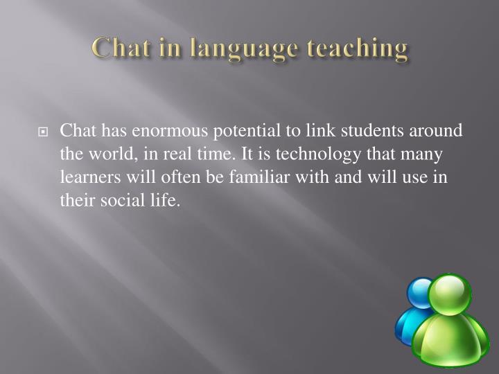 Chat in language teaching