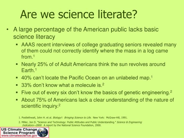Are we science literate?