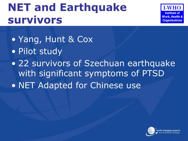 NET and Earthquake survivors