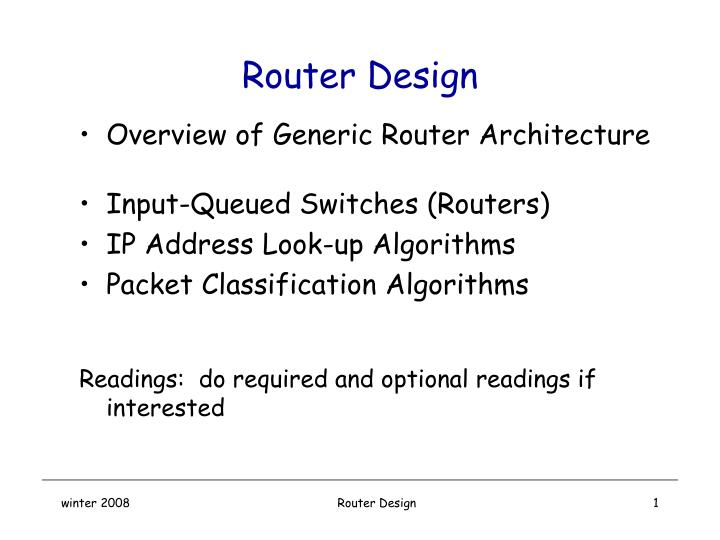 PPT - Router Design PowerPoint Presentation - ID:3744290